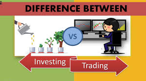 Know The Difference Between Investing & Trading